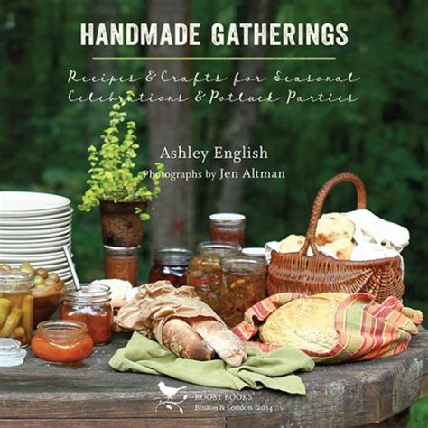 Handmade Gatherings - handmade gatherings by design sponge