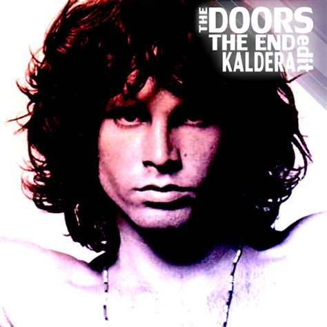 the doors the end kaldera edit free by