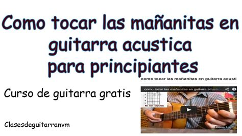 tocar las mananitas paso a paso con guitarra como tocar las ma 241 anitas en guitarra acustica youtube