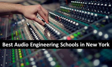best audio engineering schools best audio engineering schools in new york 2019