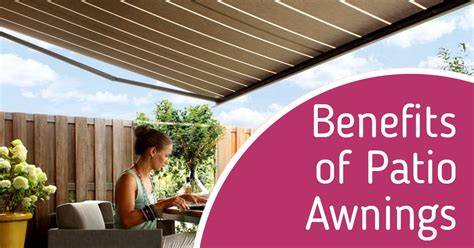 benefits of patio awnings make the most of your garden space