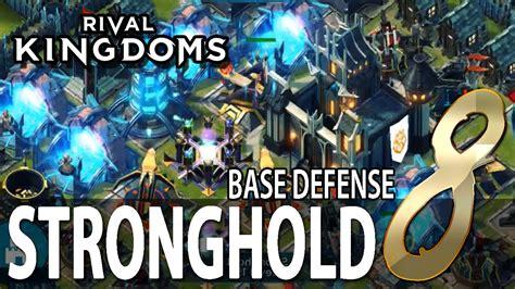 layout rival kingdoms rival kingdoms stronghold 8 base defense layout anti
