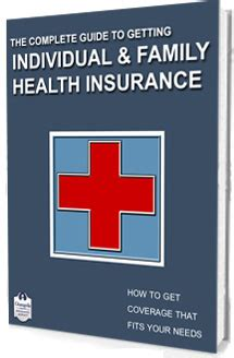the complete guide to individual health insurance