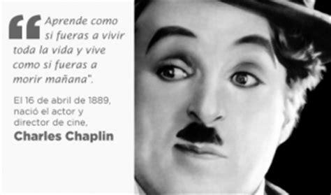 biography charles chaplin en ingles pensamientos de charles chaplin cuando me ame de verdad