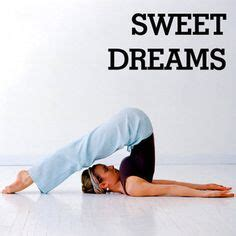 how to last forever in bed before bed yoga sequence holy crap if i could do this my