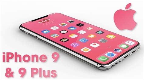 apple iphone 9 plus look concept trailer price and release date