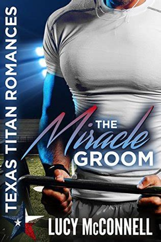 The Miracle Summary Book Review The Miracle Groom By Mcconnell