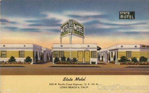 Motels In Long Beach Ca On Pch - state motel 550 w pacific coast highway u s 101 a long beach ca postcard