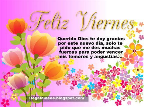 imagenes biblicas viernes lindas tarjetas para desear un feliz viernes con hermosos