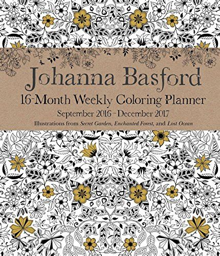 johanna basford coloring books for sale johanna basford 2016 2017 16 month coloring weekly planner