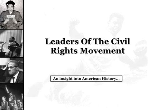 Leaders Of The Civil Rights Movement Essay by Leaders Of The Black Civil Rights Movement