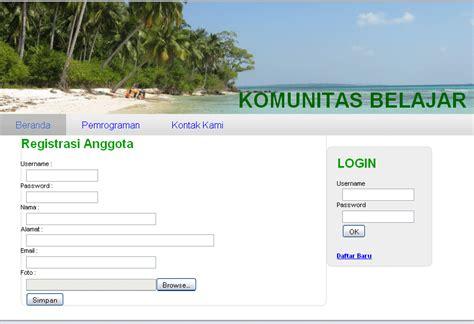 contoh membuat web sederhana menggunakan html contoh aplikasi web registrasi sederhana menggunakan php mysql