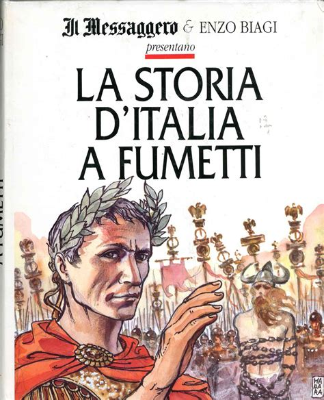 storia d italia il messaggero storia d italia a fumetti 1 storia d