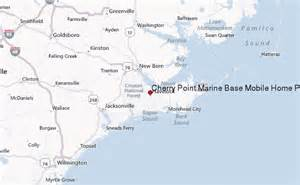 cherry point carolina map cherry point marine base mobile home park weather forecast