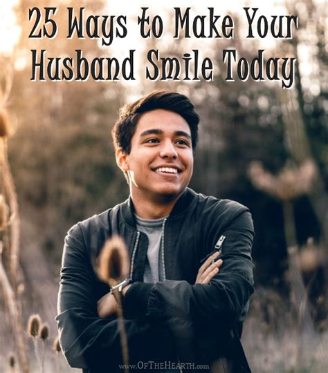 8 Ways To Cheer Up Your Husband by 25 Ways To Make Your Husband Smile Today