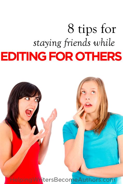 7 Tips On Being An Editor by 8 Tips For Editing Other Writers Work While Remaining