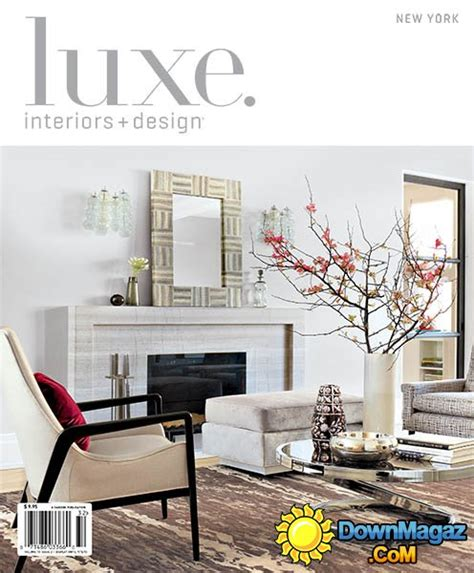 home interior design magazine pdf download luxe interior design new york edition spring 2013