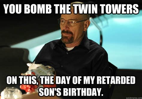 Twin Birthday Meme - you bomb the twin towers on this the day of my retarded