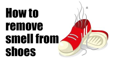 how to remove odor from shoes how to remove smell from shoes