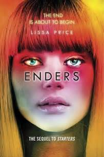 Enders Book Review Essay by Enders Starters 2 By Lissa Price Reviews Discussion Bookclubs Lists
