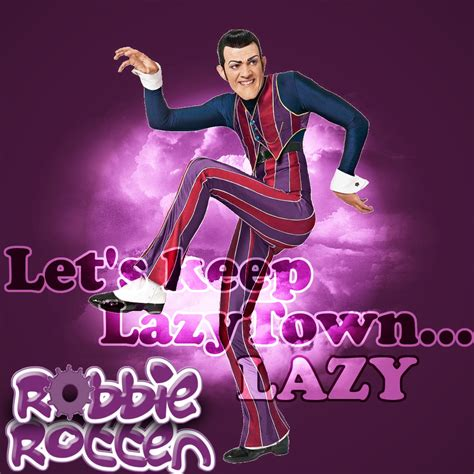 lazy town painting let s keep lazytown lazy by ziggyforever on deviantart