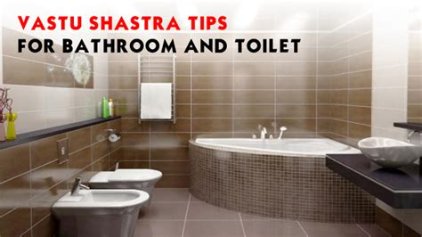 vastu tips for bathroom and toilet in hindi vastu shastra tips for bathroom and toilet