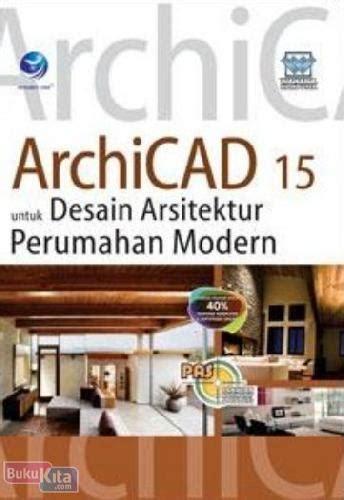 bukukita pas archicad 15 untuk desain arsitektur