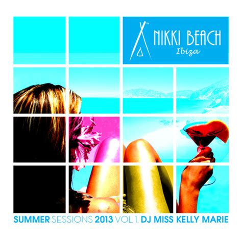 something like summer volume 1 ibiza summer sessions 2013 vol 1 dj miss