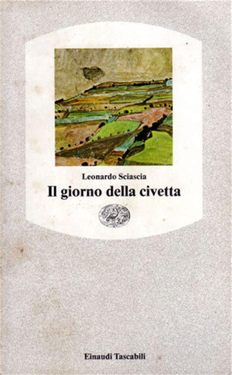 il giorno della civetta il giorno della civetta by leonardo sciascia reviews discussion bookclubs lists