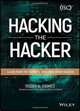 hacking computer hacking mastery books hacking the hacker learn from the experts who take