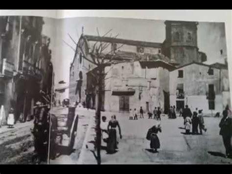imagenes historicas antiguas fotos historicas d barcelona y sabadell youtube