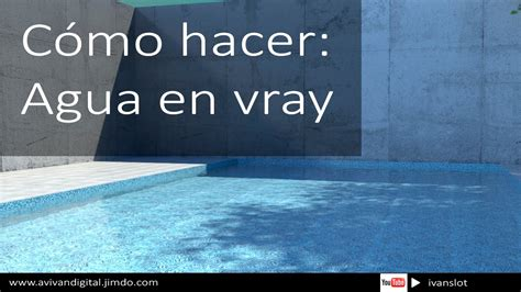 tutorial agua vray sketchup material agua vray youtube