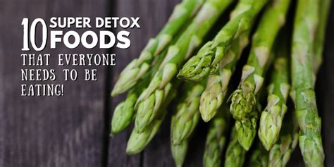 10 Lessons Everyone Needs To by 10 Detox Foods That Everyone Needs To Be