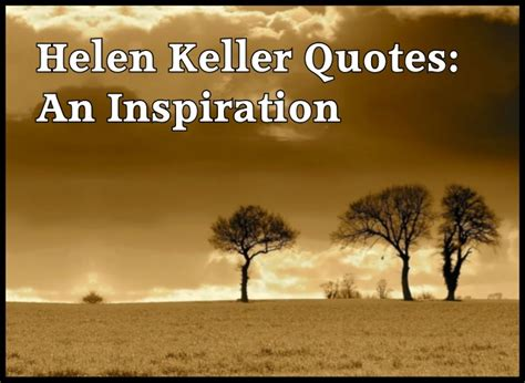 helen keller biography and quotes how to achieve success your success guideline