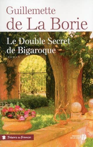 b07hkdf6cv l enfant secret de la borie le double secret de bigaroque guillemette de la borie