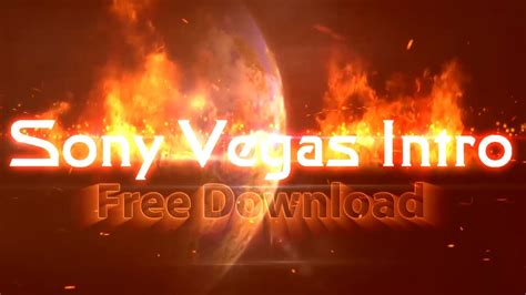 Fire Text Intro Template Sony Vegas Pro 13 Free No Plugins Youtube Sony Vegas Pro Templates