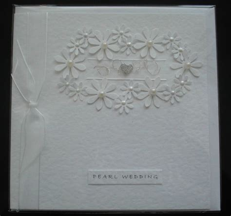 Handmade Pearl Anniversary Cards - 121 best images about pearl wedding anniversary 30th on