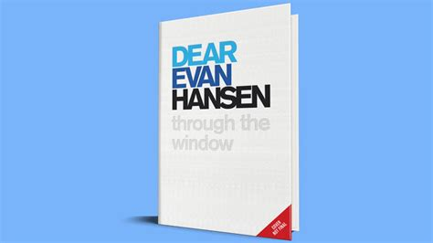 dear evan hansen through the window books broadway s official source for shows tickets broadway