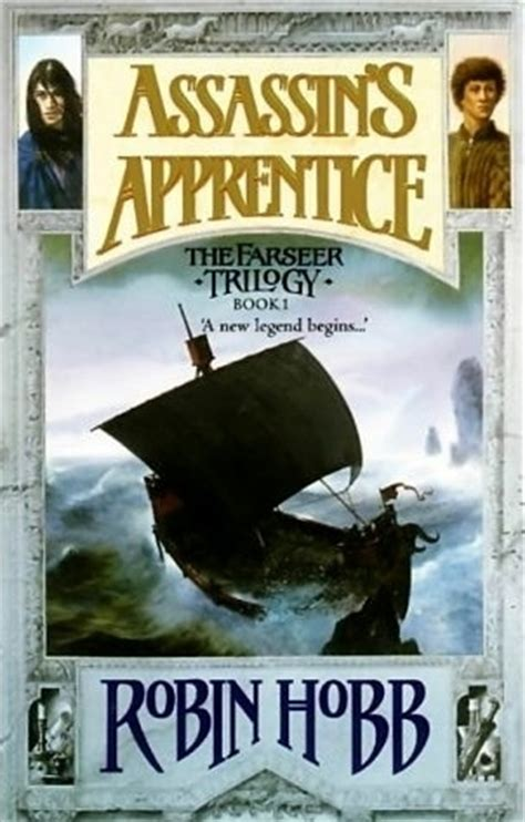 assassins apprentice farseer trilogy assassin s apprentice farseer trilogy 1 by robin hobb reviews discussion bookclubs lists