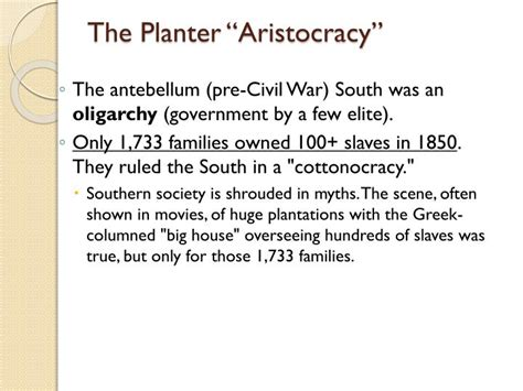 Planter Aristocracy by Ppt Chapter 16 The South And The Slavery Controversy