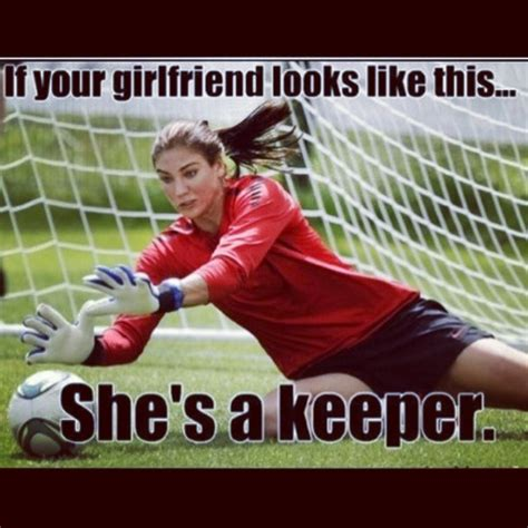 Hope Solo Memes - if your girlfriend looks like this she s a keeper humor