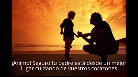 imagenes de un padre con su hijo frases para padres fallecidos youtube