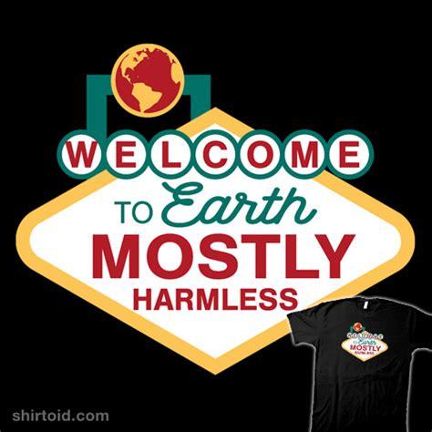 Mostly Harmless mostly harmless shirtoid