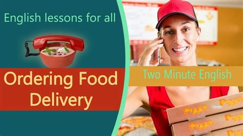 english tutorial online youtube ordering food delivery food english lessons english