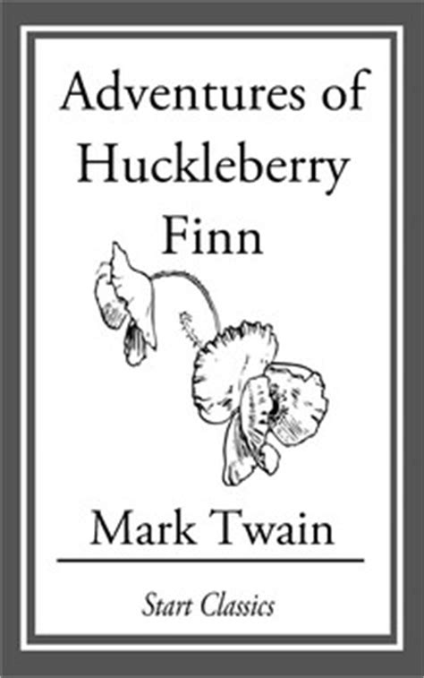 adventures of huckleberry finn books adventures of huckleberry finn ebook by