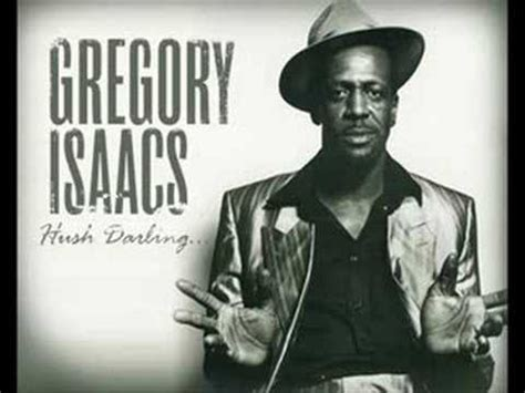 lyrics gregory gregory isaacs hush lyrics letssingit lyrics
