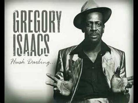 lyrics gregory gregory isaacs hush lyrics letssingit lyrics