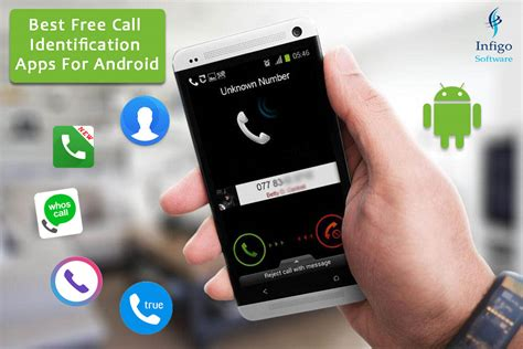 free phone call app for android best free call identification apps for android infigo software