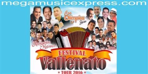 festival vallenato 2016 2016 el a 241 o de los reencuentros en el vallenato noticias eventos y lanzamientos de artistas