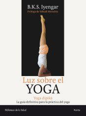 luz sobre el yoga 8472455955 luz sobre el yoga agapea libros urgentes